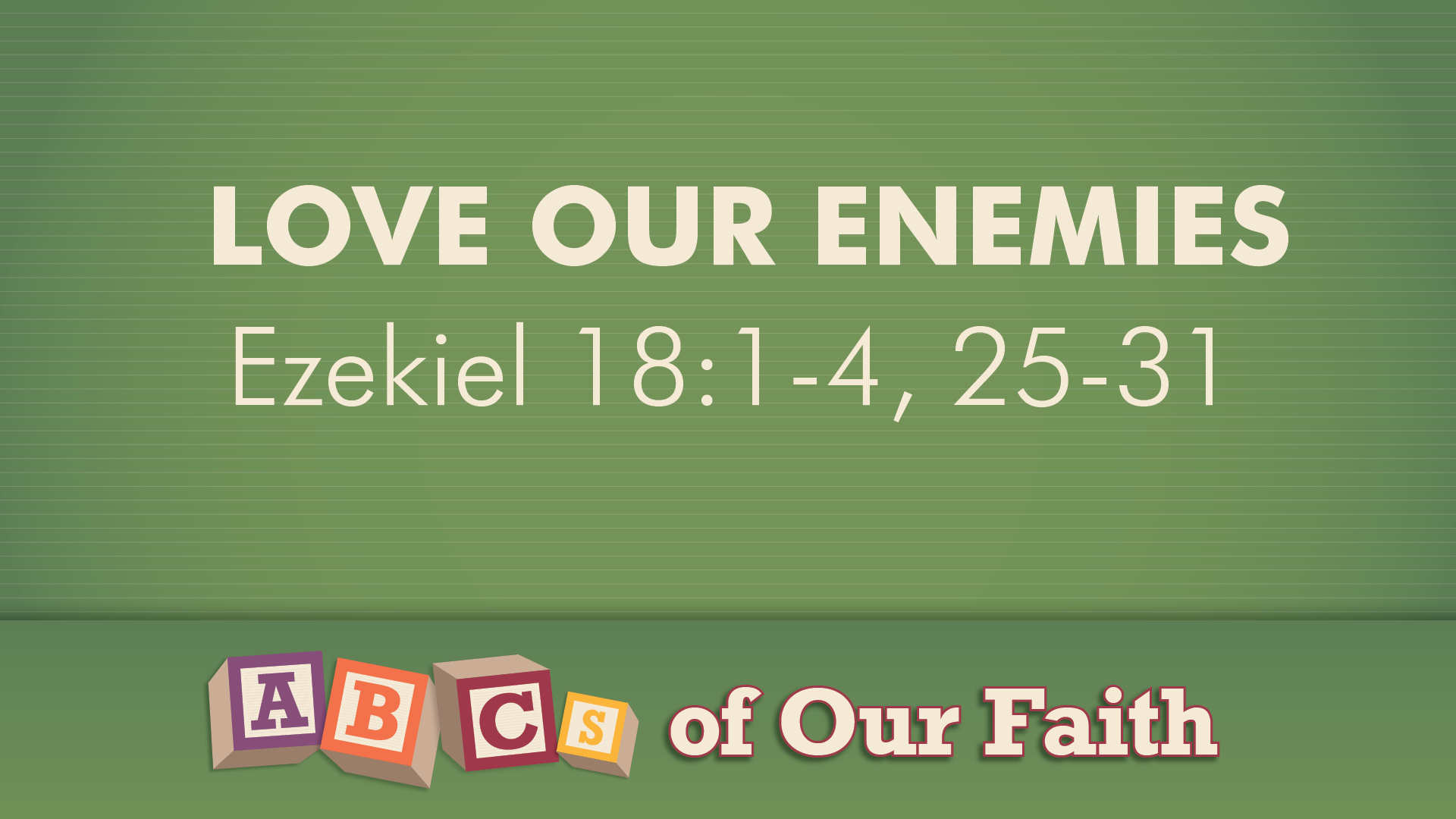 ABCs of our faith master graphic OCT25